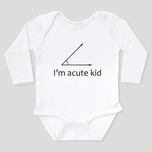 Im acute kid Long Sleeve Infant Bodysuit