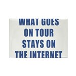 What Goes On Tour Stays On The Internet Rectangle