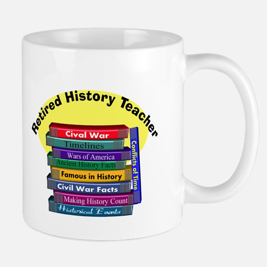 Retired History Teacher.PNG Mug