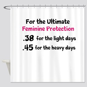 For the Ultimate Feminine Protection Shower Curtai