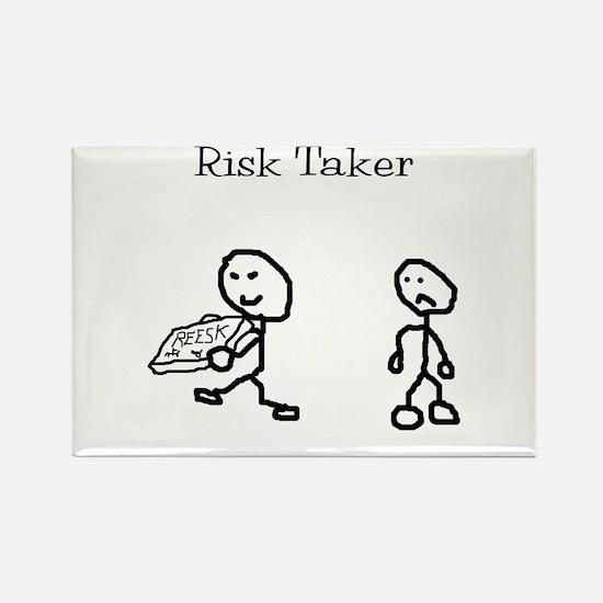 Risk Taker Rectangle Magnet