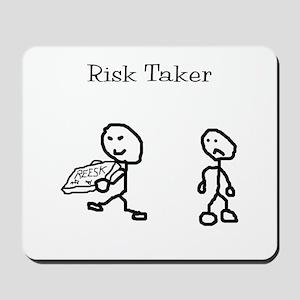Risk Taker Mousepad