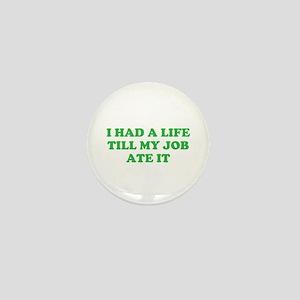 had a life merchandise Mini Button