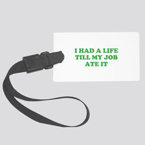 had a life merchandise Large Luggage Tag