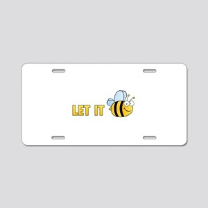 Let It Bee Aluminum License Plate