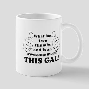 Awesome Mom with Thumbs Mug
