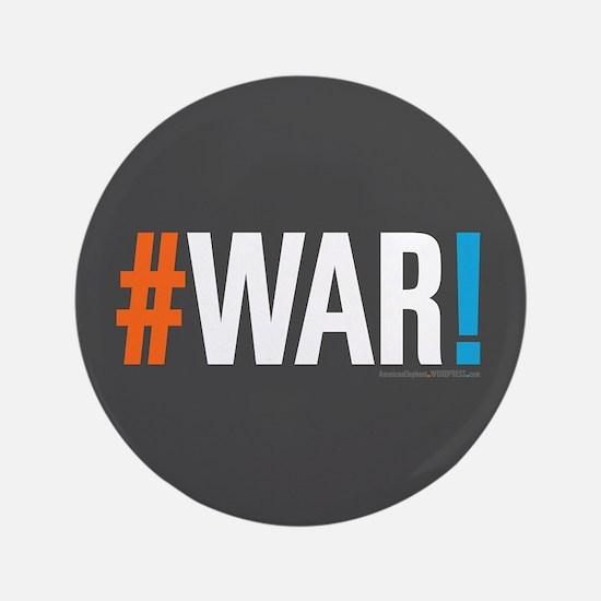 "#WAR! 3.5"" Button"