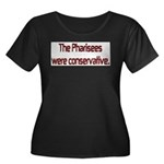 The Pharisees Were Conservative Women's Plus Size