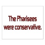 The Pharisees Were Conservative Small Poster