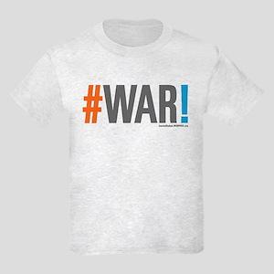 #WAR! Kids Light T-Shirt