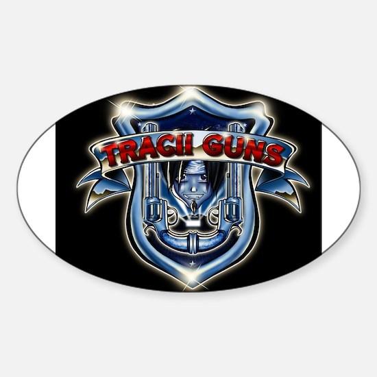 Tracii Guns Oval Decal