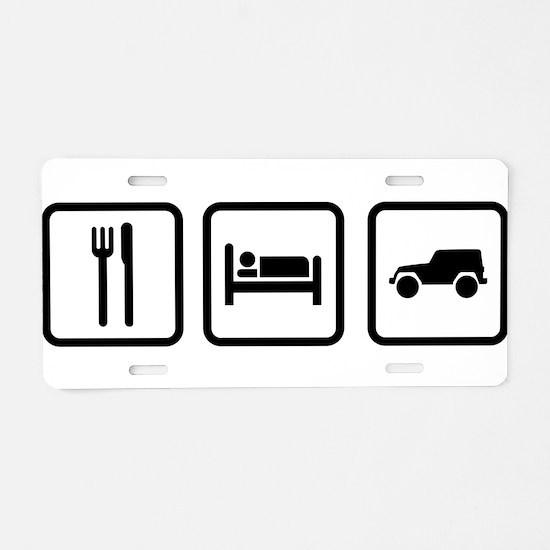 Eat Sleep Jeep Aluminum License Plate
