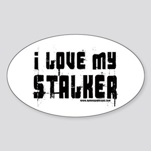 I Love My Stalker Oval Sticker