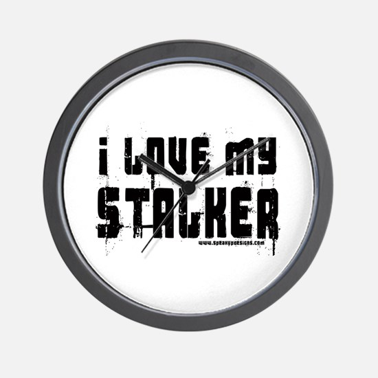 I Love My Stalker Wall Clock