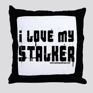 I Love My Stalker Throw Pillow