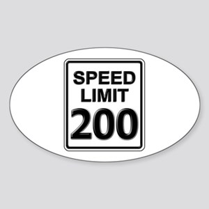 Speed Limit Sign (200 mph) Oval Sticker