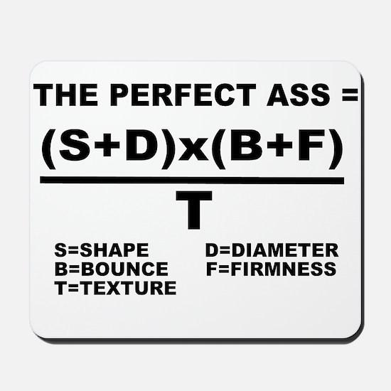 PERFECT ASS EQUATION SHIRT Mousepad