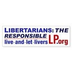 Live-and-let-livers' Bumper Sticker