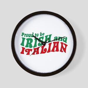 Proud to be Irish and Italian Wall Clock