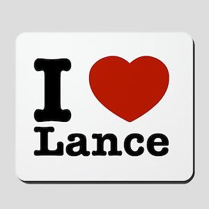 I Love Lance Mousepad