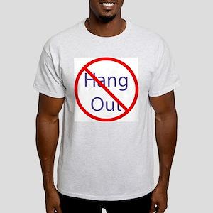 No Hang Out Ash Grey T-Shirt