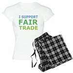 I Support Fair Trade Women's Light Pajamas