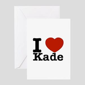 I Love Kade Greeting Card