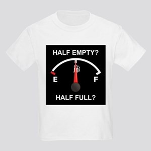 Half Empty Or Half Full? Kids T-Shirt