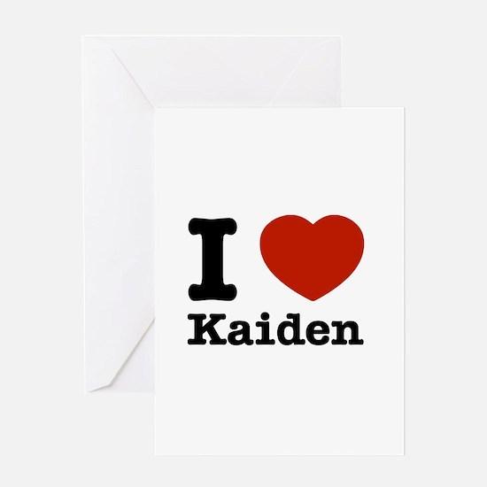 I Love Kaiden Greeting Card