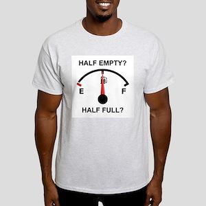 HALF EMPTY OR HALF FULL? Ash Grey T-Shirt