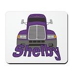 Trucker Shelby Mousepad