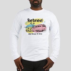 Retro Trailer Retired Long Sleeve T-Shirt