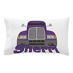 Trucker Sherri Pillow Case