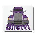 Trucker Sherri Mousepad