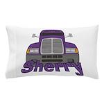 Trucker Sherry Pillow Case