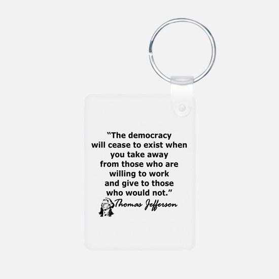 THOMAS JEFFERSON QUOTE Keychains