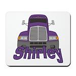 Trucker Shirley Mousepad