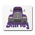 Trucker Shirley Mousepad