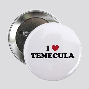 "I Love Temecula, California 2.25"" Button"