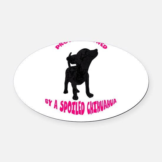 SPOILED.png Oval Car Magnet