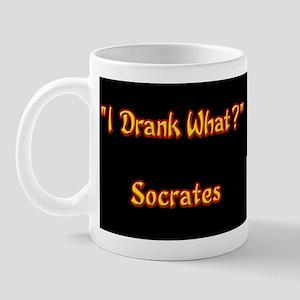 """I Drank What?"", Socrates Mug"
