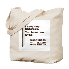 Don't Mess with a Man Knitting Bag
