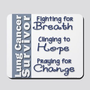 Breathe-Hope-Change Lung Cancer Survivor Mousepad