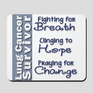 Breathe-Hope-Change Lung Cancer Survivor Mousepad