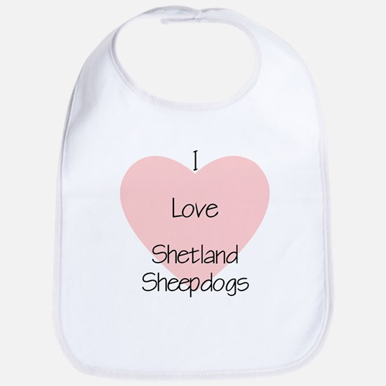 I Love Shetland Sheepdogs Bib