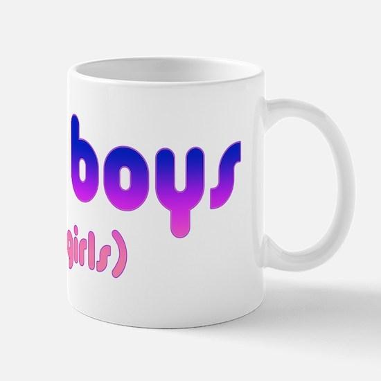 i like boys and girls Mug