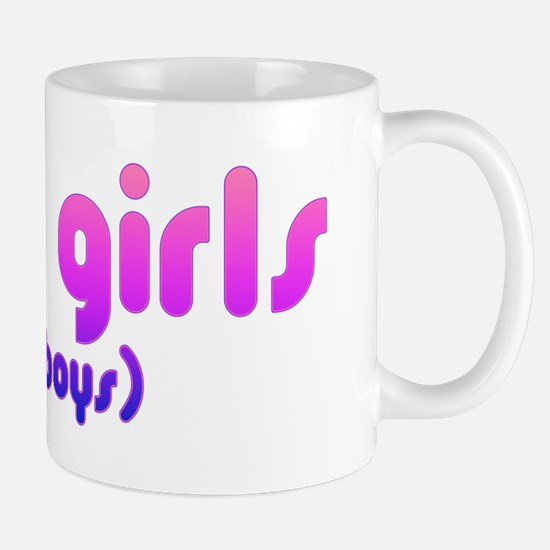 i like girls and boys Mug