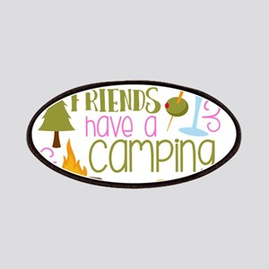 My Drinking Friends Have A Camping Problem Patch