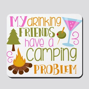 My Drinking Friends Have A Camping Problem Mousepa
