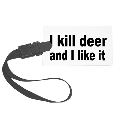 Kill and Like it Large Luggage Tag
